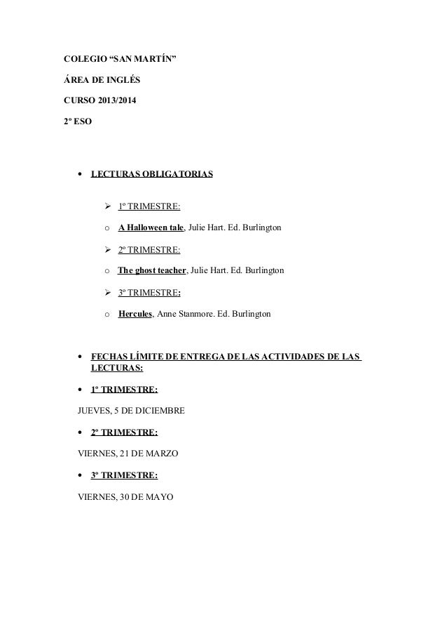 "COLEGIO ""SAN MARTÍN"" ÁREA DE INGLÉS CURSO 2013/2014 2º ESO • LECTURAS OBLIGATORIAS  1º TRIMESTRE: o A Halloween tale, Jul..."