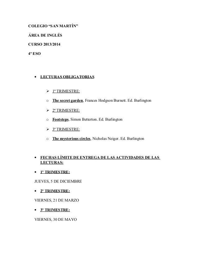"COLEGIO ""SAN MARTÍN"" ÁREA DE INGLÉS CURSO 2013/2014 4º ESO • LECTURAS OBLIGATORIAS  1º TRIMESTRE: o The secret garden, Fr..."