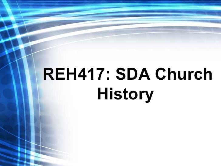 REH417: SDA Church History