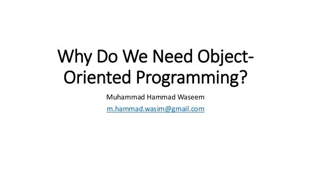 [Lecture 02] Why do we need OOP