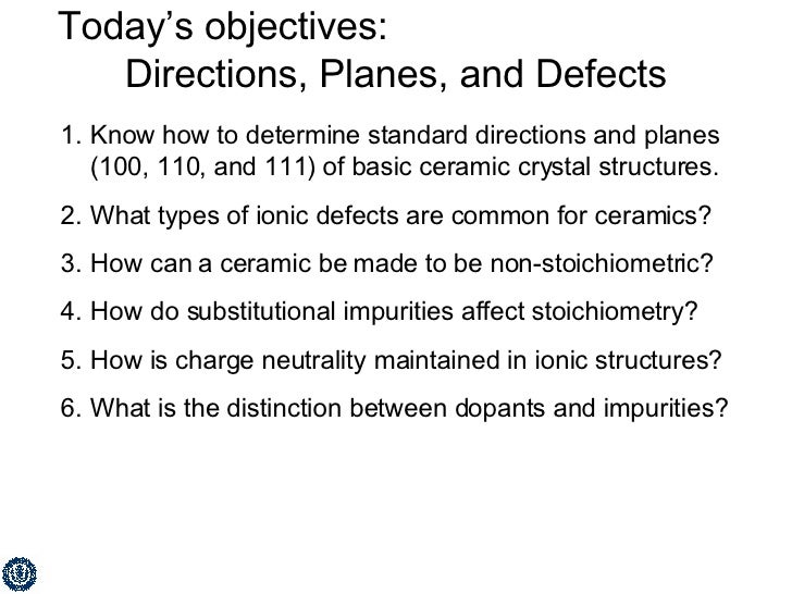 Today's objectives:  Directions, Planes, and Defects <ul><li>Know how to determine standard directions and planes (100, 11...