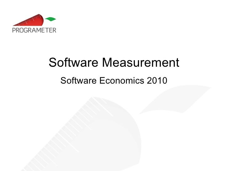 Software Measurement: Lecture 1. Measures and Metrics