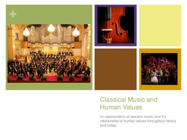 Classical Music and Human Values