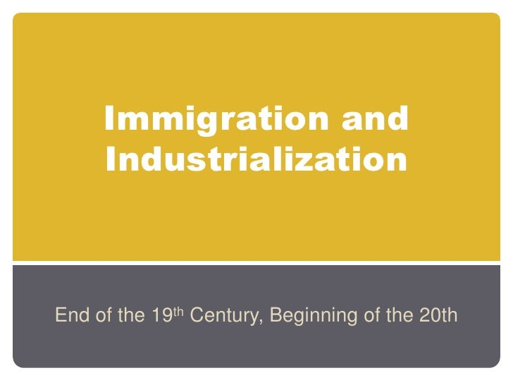 US History: Immigration and Industrialization