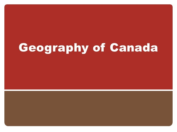 Geography: Geography of Canada
