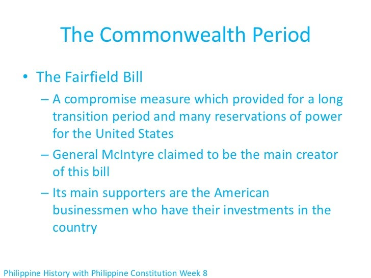 The Commonwealth Period    • The Fairfield Bill         – A compromise measure which provided for a long           transit...