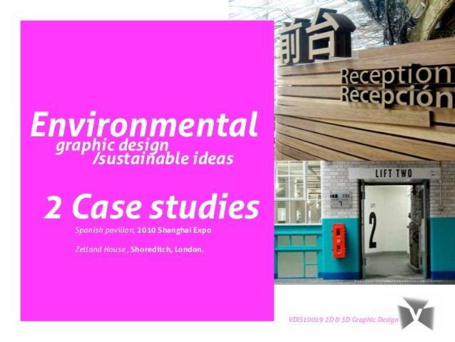 VDIS10019 - 2D&3D Design - Case Studies Lecture
