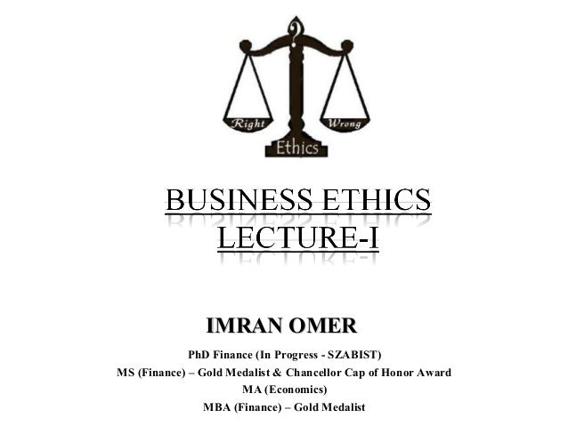 Lecture  1 b ethics