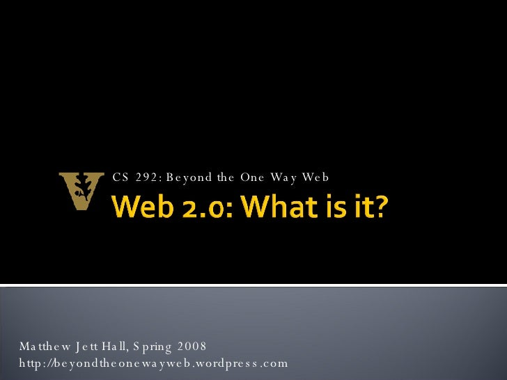 Lecture 2 Web 2.0 A Old Hickory And Youtube