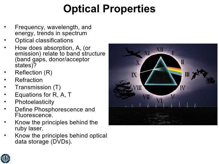 Optical Properties <ul><li>Frequency, wavelength, and energy, trends in spectrum </li></ul><ul><li>Optical classifications...