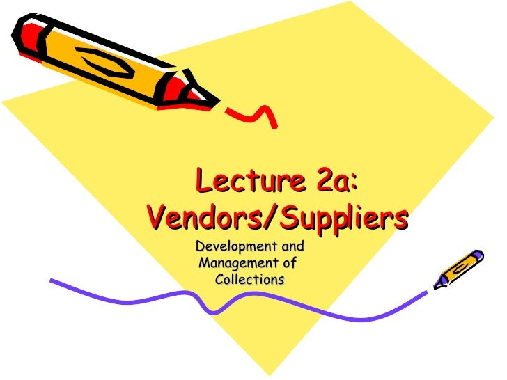 Lecture 2a: Vendors/Suppliers