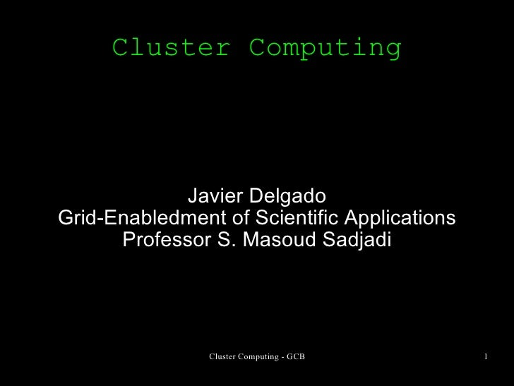 Lecture 4 Cluster Computing
