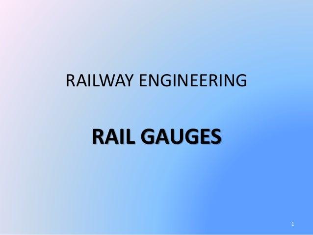 Rail gauges & rail sections  Railway Engineering
