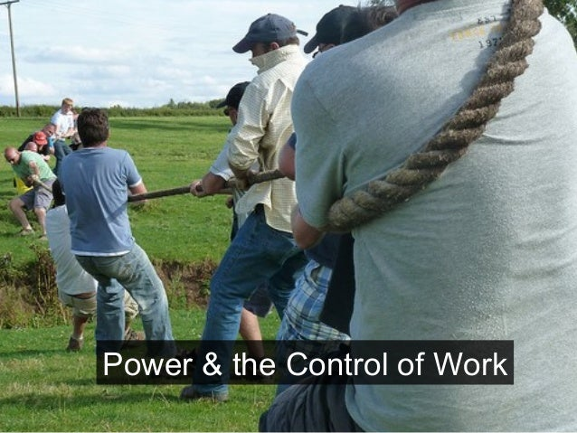 Power & the Control of Work