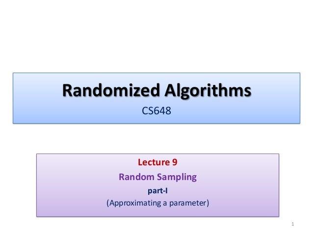 Lecture 9-cs648-2013 Randomized Algorithms