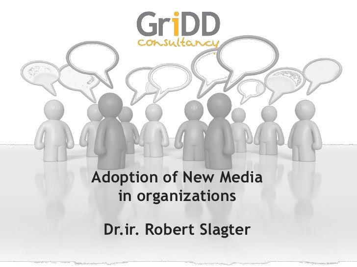 Adoption of New Media in Organizations