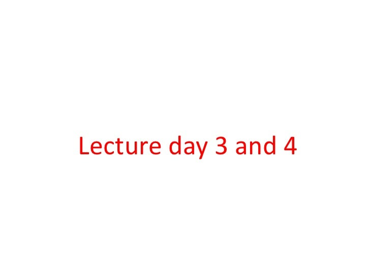 Lecture Day 3 And 4