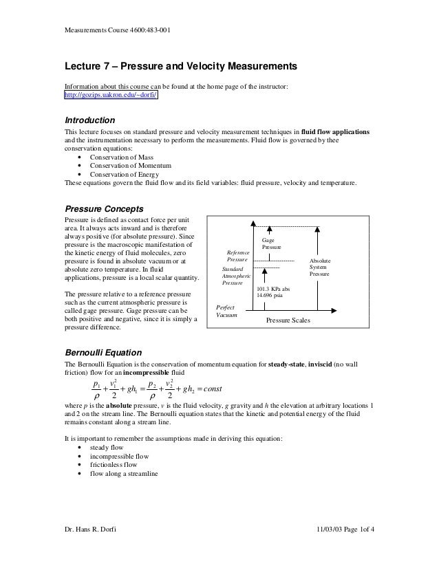 Measurements Course 4600:483-001Lecture 7 – Pressure and Velocity MeasurementsInformation about this course can be found a...