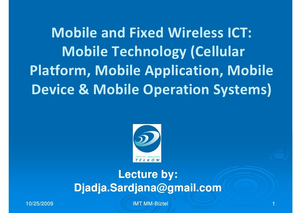 IMT Lecture: Mobile Device & Mobile Operation Systems