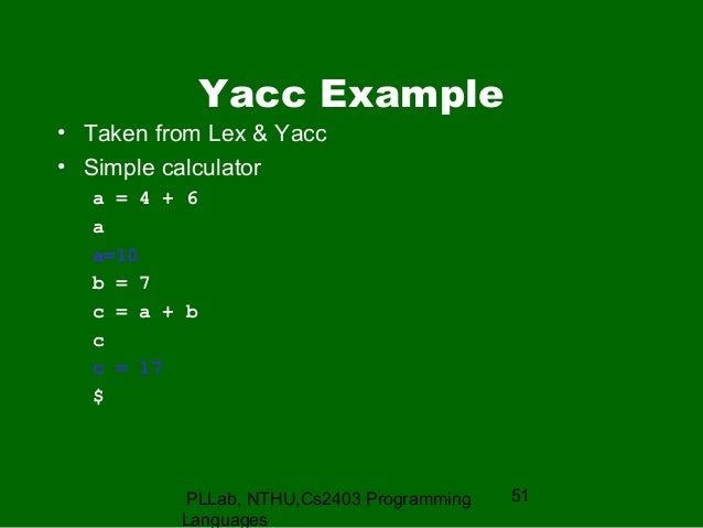 lex and yacc Cs 540 spring 2009 gmu 3 yacc – yet another compiler compiler lex spec  yacc spec bison flex lexyyc ytabc compiler aout c/c++ tools.