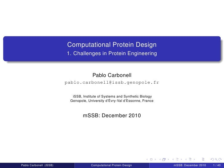Computational Protein Design                         1. Challenges in Protein Engineering                                 ...