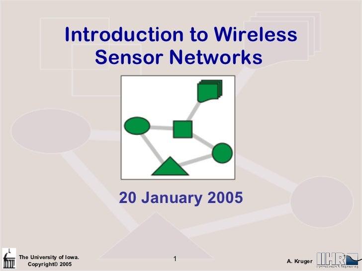 Introduction to Wireless Sensor Networks  20 January 2005
