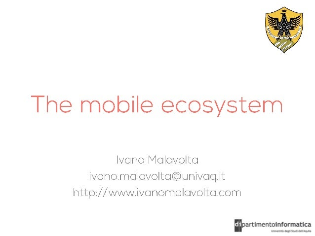 The Mobile ecosystem, Context & Strategies