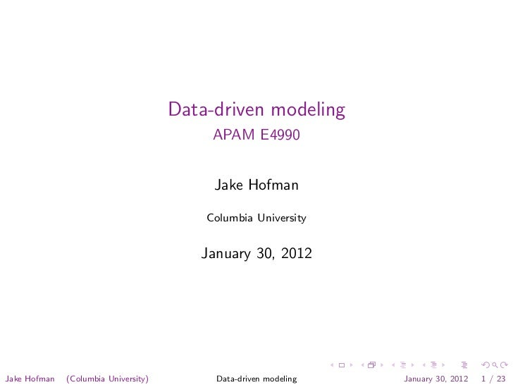 Data-driven modeling                                           APAM E4990                                           Jake H...