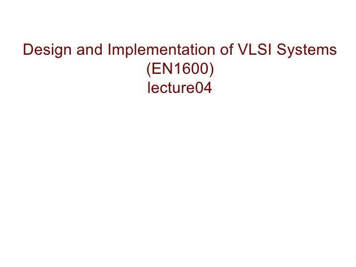 VlSI Lecture04