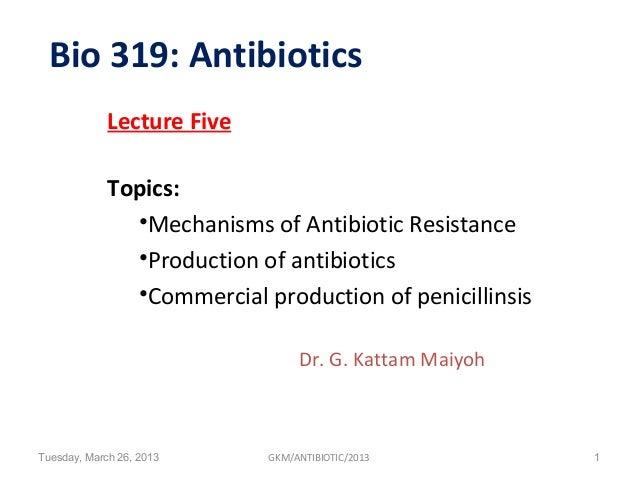 ANTIBIOTICS Lecture 05