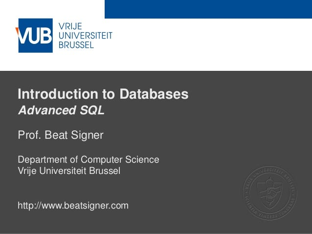 Advanced SQL - Lecture 6 - Introduction to Databases (1007156ANR)