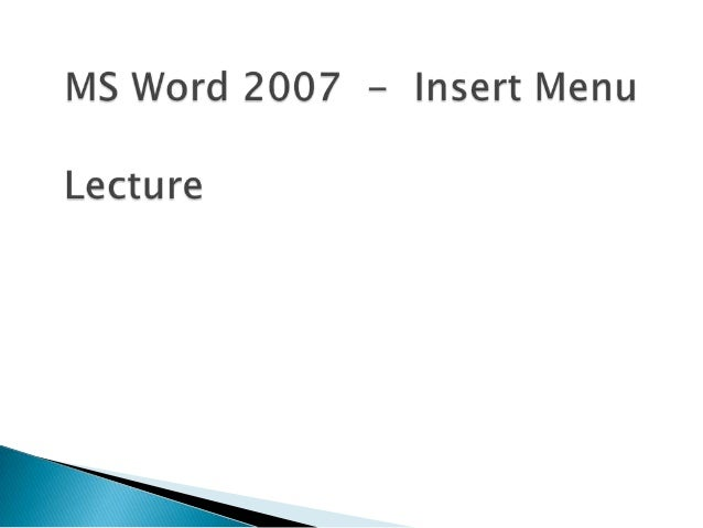 Lecture 06  insert  tab  word 2007