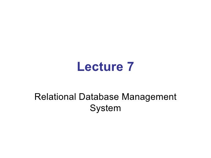 Lecture 7 Relational Database Management System