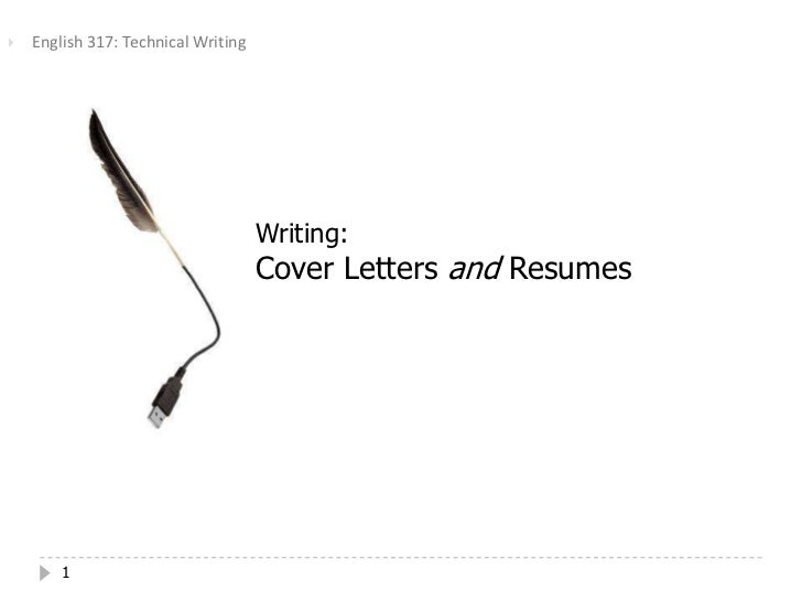    English 317: Technical Writing                                     Writing:                                     Cover ...
