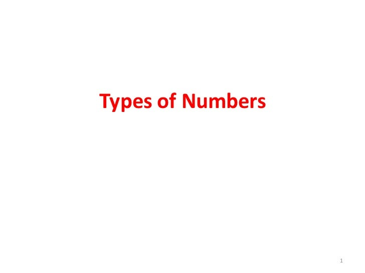 Types of Numbers                   1
