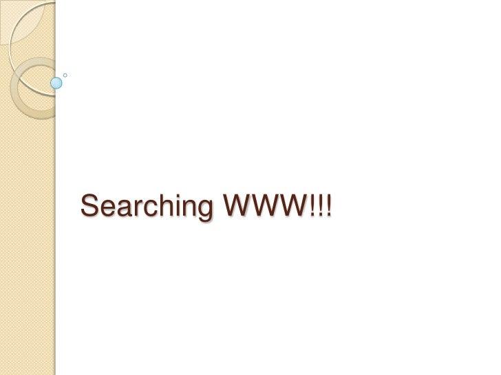 Searching WWW