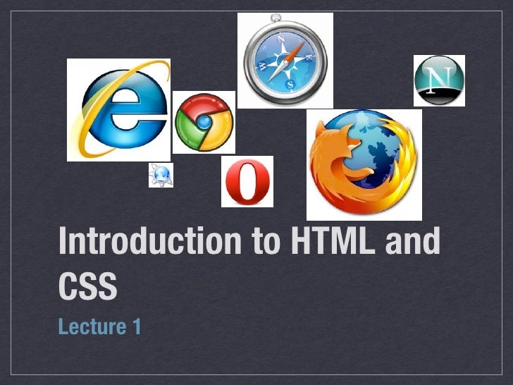 HTML/CSS Lecture 1