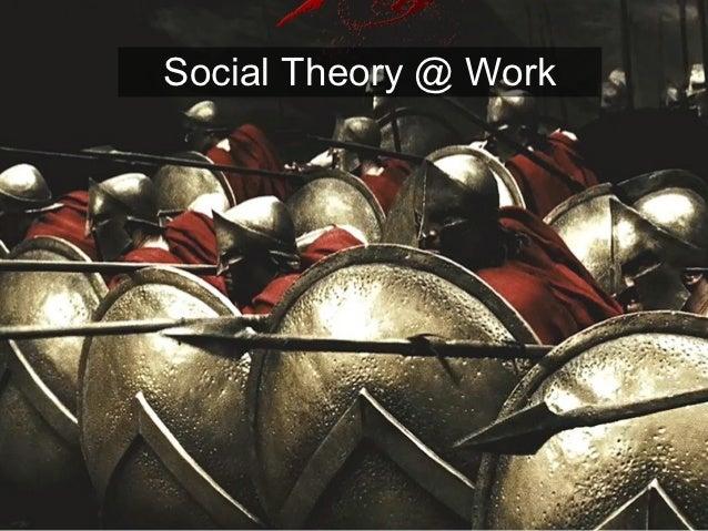 Social Theory @ Work