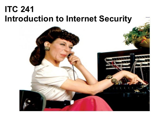 Internet Security - Lecture I