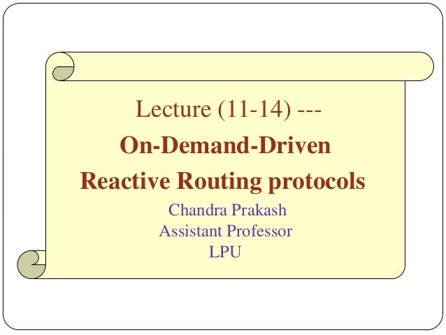 Lecture 11 14. Adhoc  routing protocols cont..