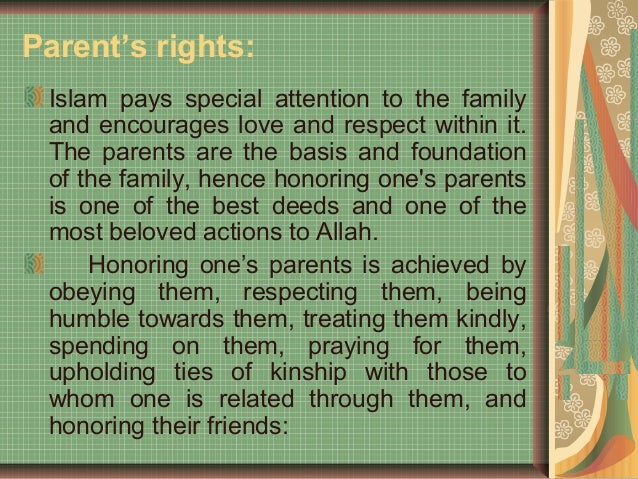 essay on rights of parents 639 words essay on an ideal parent once this is done, the duties of the parents are very well fulfilled and they have a right to be termed as ideal parents.