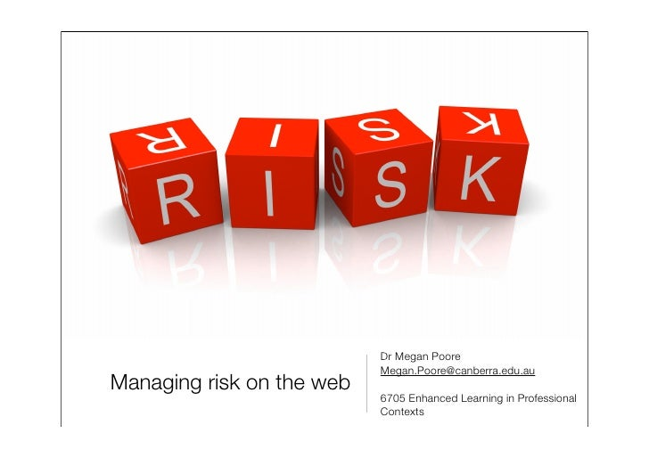 Lecture 11 Managing Risk On The Web Slideshare Long