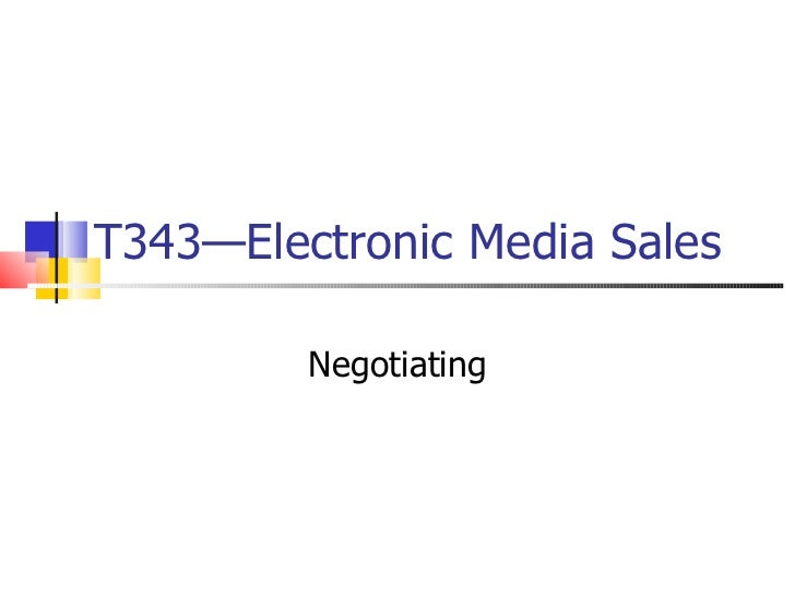 T343—Electronic Media Sales Negotiating