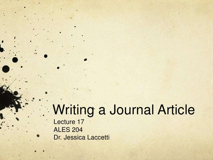 Lecture 17:  Elements of an Academic Paper