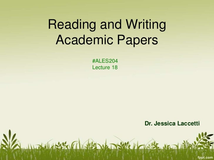 Lecture 18: Reading and Writing for an Academic Purpose