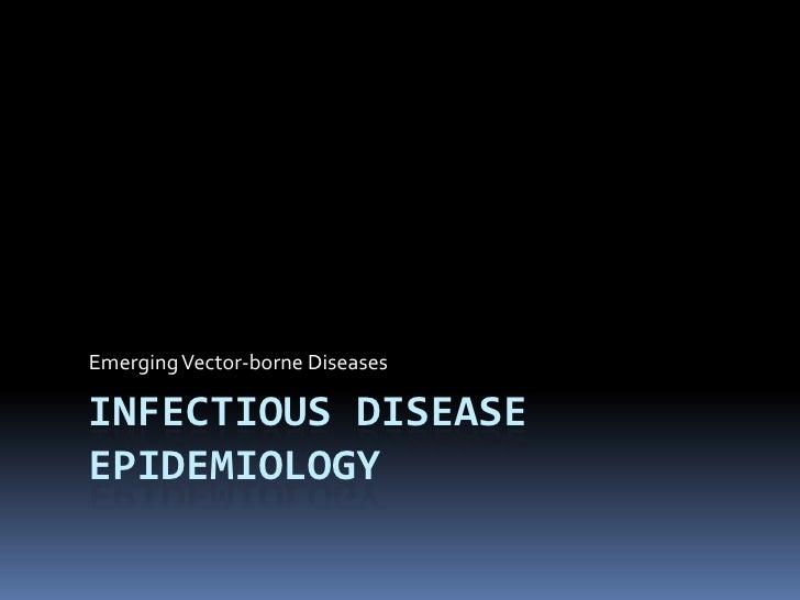 Emerging vector borne diseases (Dengue)