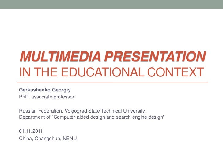 Lecture 1 Multimedia Presentation in the educational context