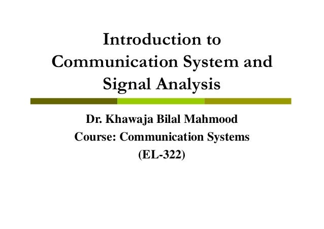 Lecture 1 introduction and signals analysis