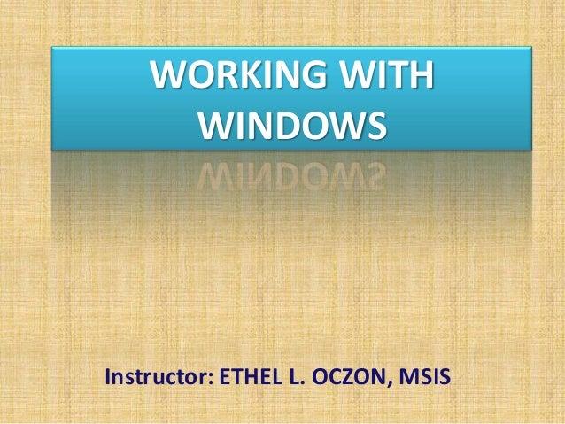 Introduction to Windows - Windows Interface