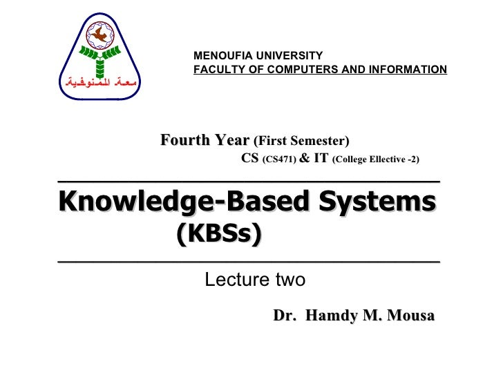 ___________________________________________ Knowledge-Based Systems (KBSs) ___________________________________________ Fou...